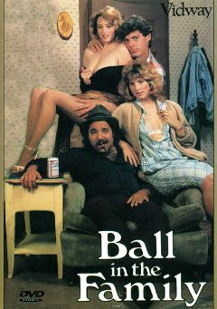 "Adult entertainment movie ""Ball In The Family"" starring Jessica Long, Jacqueline Lorians & Shanna McCullough. Produced by Historic Erotica."