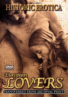 "Adult entertainment movie ""European Lovers"". Produced by Historic Erotica."