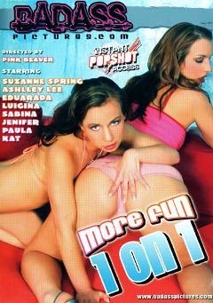 "Adult entertainment movie ""More Fun 1 On 1"" starring Luigina Nike, Sabina & Paula. Produced by Badass Pictures."