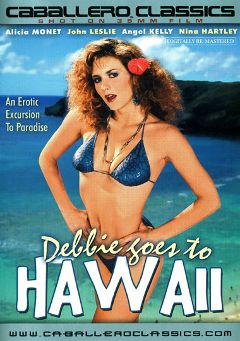 "Adult entertainment movie ""Debbie Goes To Hawaii"" starring Alicia Monet, Steve Nolte & Lula Bell McKinsey. Produced by Caballero Video."