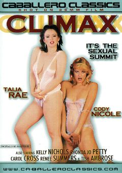 "Adult entertainment movie ""Climax"" starring Taija Rae, Cody Nicole & Casey Moran. Produced by Caballero Video."