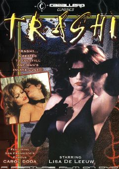"Adult entertainment movie ""Trashi"" starring Nicole Black, Lisa DeLeeuw & Sharon Mitchell. Produced by Caballero Video."
