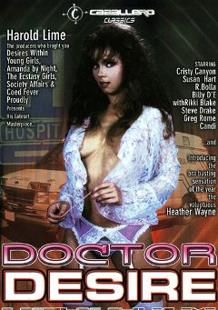 "Adult entertainment movie ""Doctor Desire"" starring Christy Canyon, Candy Robins & Rikki Blake. Produced by Caballero Video."