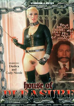 "Adult entertainment movie ""House Of Pleasure"" starring Duschca, Jodie Nikko & Cyndee Summers. Produced by Caballero Video."