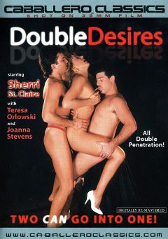 "Adult entertainment movie ""Double Desires"" starring Sheri St. Clair, Pjotr Cielinsky & Lisa Bella. Produced by Caballero Video."