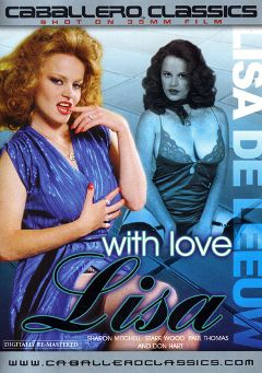 "Adult entertainment movie ""With Love Lisa"" starring Lisa DeLeeuw, Starr Wood & R.J. Reynolds. Produced by Caballero Video."