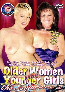 Older Women With Younger Girls:  The Squirters 2, starring Kylie Morgan, Missy Monroe, Nancy Vee, DeBella, Aliana Love, Simone Riley, Lindsay Kay and Erika Lockett, produced by Totally Tasteless Video.