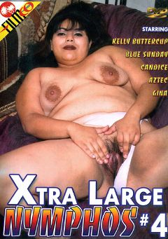"Adult entertainment movie ""Xtra Large Nymphos 4"" starring Kelly Buttercup. Produced by Filmco."
