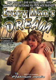 "Adult entertainment movie ""Every Man's Dream 2"". Produced by Platinum Media."