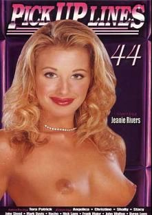 Pick Up Lines 44, starring Jeanie Rivers, Cristina Blonde, Christine, C.G. Summer, Angelica, Tera Patrick, Stacy Silver, Frank Major, Nick Lang, John Walton, Mark Davis, Nacho Vidal, Byron Long and Jake Steed, produced by Silverstone.