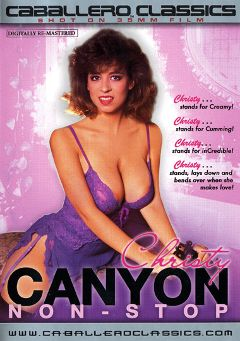 "Adult entertainment movie ""Christy Canyon Non-Stop"" starring Christy Canyon, Nick Niter & Nicole West. Produced by Caballero Video."
