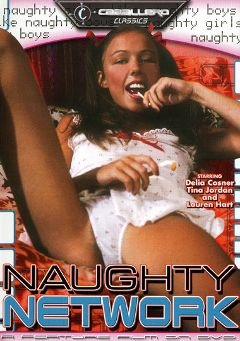 "Adult entertainment movie ""Naughty Network"" starring Loni Sanders, Barry Hooper & Tina Jordan. Produced by Caballero Video."
