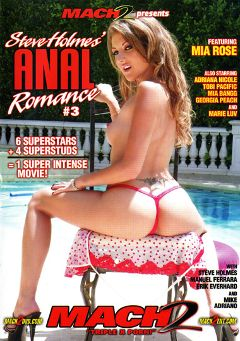 "Adult entertainment movie ""Anal Romance 3"" starring Tobi Pacific, Mia Rose & Mike Adriano. Produced by MACH 2."
