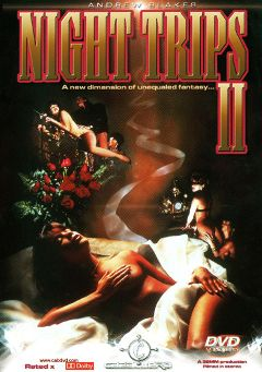 "Adult entertainment movie ""Night Trips 2"" starring Lauren Hall, Cheri Taylor & Bridgette Monroe. Produced by Caballero Video."