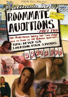"Adult entertainment movie ""Roommate Auditions 2"". Produced by Platinum Media."