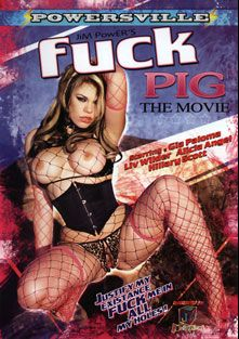 Fuck Pig The Movie, starring Alicia Angel, Liv Wylder, Hillary Scott and Gia Paloma, produced by JM Productions.