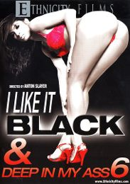 """Featured Star - Amber Rayne presents the adult entertainment movie """"I Like It Black And Deep In My Ass 6""""."""