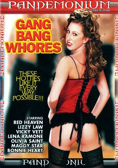 "Adult entertainment movie ""Gang Bang Whores"" starring Red Heaven, Missy Monroe & Lizzy Law. Produced by Pandemonium."