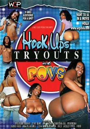 Hook Ups Tryouts And POVS, starring Janae Foxx, Kim Pleasures, Warnisha, Taneisha Lee, Care Bare, Pleasure Bunny, Rico Strong, Brian Pumper, Wesley Pipes and Mesha, produced by West Coast Productions.