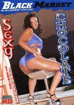 "Adult entertainment movie ""Sexy Chocolate"" starring Janae Foxx, Ms. Sassi & Jon Jon. Produced by Black Market Entertainment."