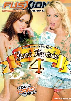 "Adult entertainment movie ""Just Facials 4"" starring Trina Michaels, Staci Thorn & Daisy Marie. Produced by Fusxion."