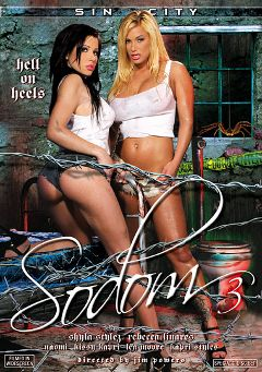 "Adult entertainment movie ""Sodom 3"" starring Rebeca Linares, Shyla Stylez & Kissy Kapri. Produced by Sin City."