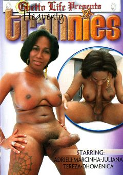 "Adult entertainment movie ""Heavenly Trannies"" starring Dhomenica, Juliana (o) & Adrieli. Produced by Ghetto Life."