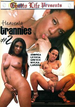 "Adult entertainment movie ""Heavenly Trannies 2"" starring Larissa & Leticia Vlasak. Produced by Ghetto Life."