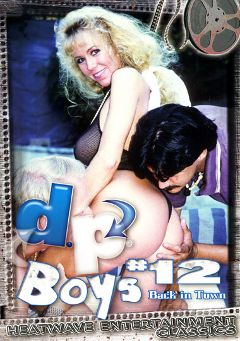 "Adult entertainment movie ""D.P. Boys 12"" starring Brooke Dunn, Sandra Dee & Debette. Produced by Heatwave Entertainment."