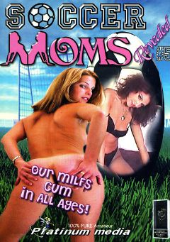 "Adult entertainment movie ""Soccer Moms Revealed 5"". Produced by Platinum Media."