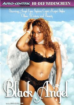 "Adult entertainment movie ""Black Angel"" starring Kapri Styles, Sydnee Capri & Angel Eyes. Produced by Afro-Centric."