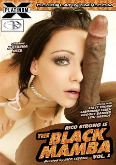 "Adult entertainment movie ""The Black Mamba"" starring Natasha Nice, Rico Strong & Lexi Bardot. Produced by Platinum X Pictures."