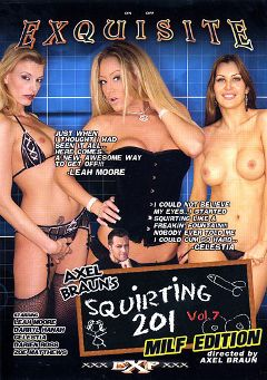 "Adult entertainment movie ""Squirting 201 7: MILF Edition"" starring Leah Moore, Darryl Hanah & Celestia Star. Produced by EXP Exquisite."