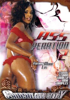 "Adult entertainment movie ""Assperation 2"" starring Vanilla, Marie Luv & Storm. Produced by Chocolate City."