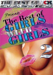 """Just Added presents the adult entertainment movie """"The Best Of Girls With Girls 2""""."""