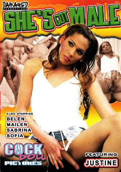 "Adult entertainment movie ""She's Got Male"" starring Belen, Justine (o) & Sabrina (o). Produced by Damaged Productions."