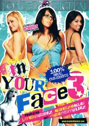 """Just Added presents the adult entertainment movie """"In Your Face 3""""."""