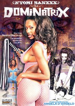 "Adult entertainment movie ""Nyomi Banxxx Is A Dominatrix"" starring Nyomi Banxxx, Little Billy & Kai Raven. Produced by Legend."