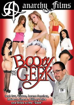 "Adult entertainment movie ""Booty And The Geek"" starring Rebeca Linares, Lorena Sanchez & Leah Luv. Produced by Anarchy Films."