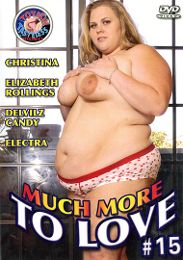 """Just Added presents the adult entertainment movie """"Much More To Love 15""""."""