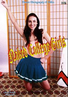 Naked College Girls, starring Kelly Taylor, Kelly Anne, Kaylee, Natalie, Yurizan Beltran, Cristal, Jordan, Tori, Daisy, Star, Deja, Jessica and Chloe, produced by Frazier Photography and Video.