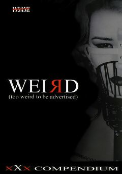 "Adult entertainment movie ""Weird"". Produced by Insane."