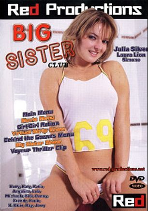 Big Sister Club, starring Simone *, Laura Lion, Sarah Blue, Julie Silver, Danny (m), Bibi Fox, Angelina, Paula, Lola and Michaela, produced by Red Productions.