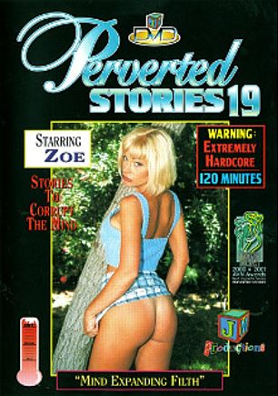 Perverted Stories 19, starring Cassidy, Zoe, Dalny Marga, J.J. Michaels, Buck Adams, Brian Surewood, Molina, Dave Hardman and Jay Ashley, produced by JM Productions.