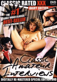 "Adult entertainment movie ""Classic Amateur Interviews"". Produced by Sunshine Films."