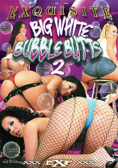 "Adult entertainment movie ""Big White Bubble Butts 2"" starring Jayden Jaymes, Jasse Monroe & Laurie Vargas. Produced by EXP Exquisite."