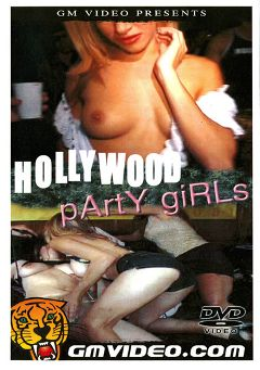 "Adult entertainment movie ""Hollywood Party Girls"". Produced by GM Video."