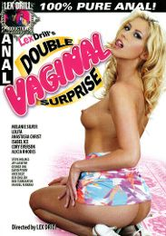 """Just Added presents the adult entertainment movie """"Lex Drill's Double Vaginal Surprise""""."""