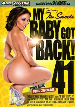 "Adult entertainment movie ""My Baby Got Back 41"" starring Vida Valentine, Tia Sweets & Mone Divine. Produced by Metro Media Entertainment."
