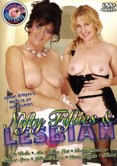 "Adult entertainment movie ""Nifty Fifties And Lesbian"" starring De' Bella, Jillian Foxxx & Cara Lott. Produced by Totally Tasteless Video."
